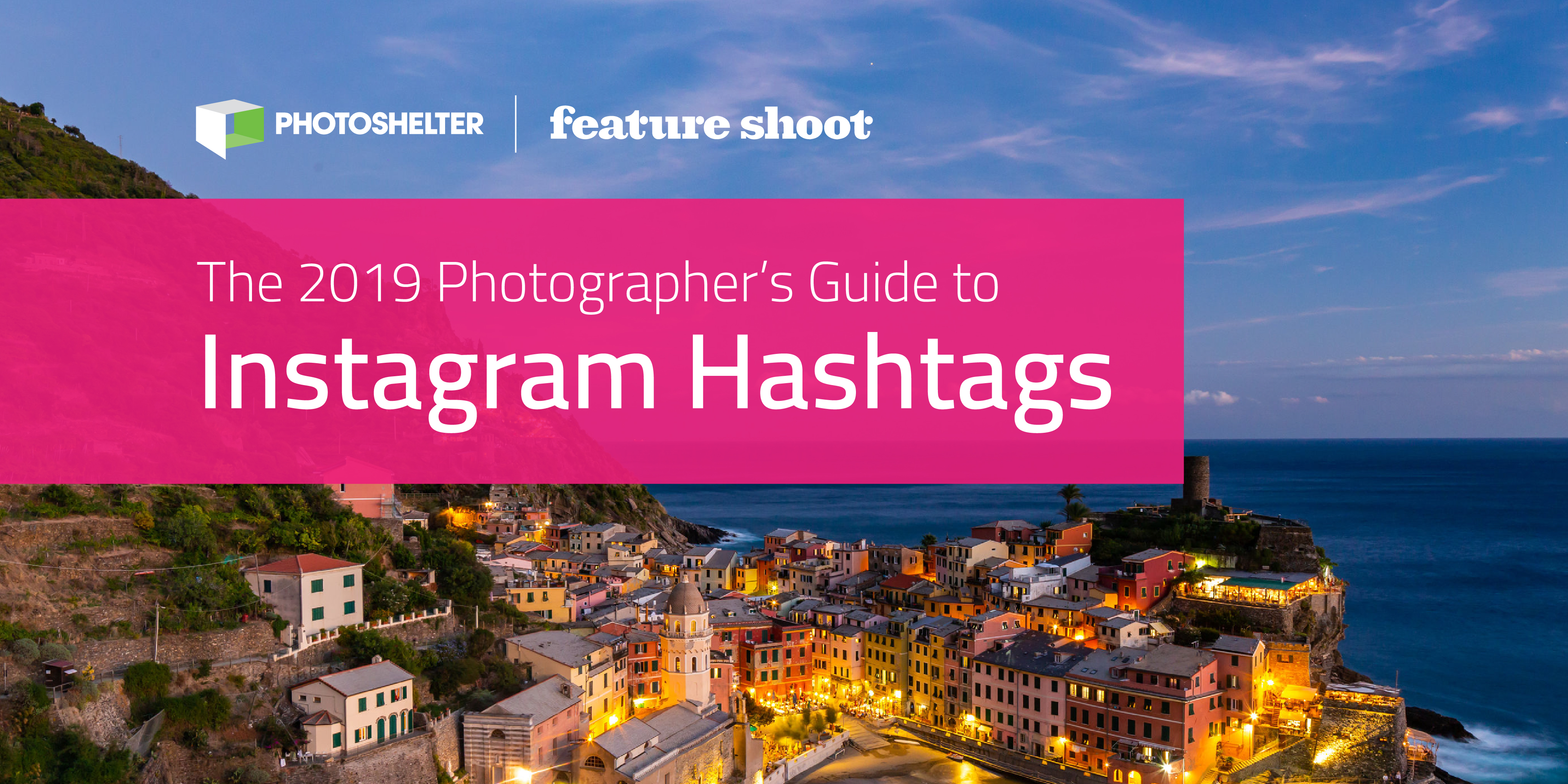 The 2019 Photographer's Guide to Instagram Hashtags
