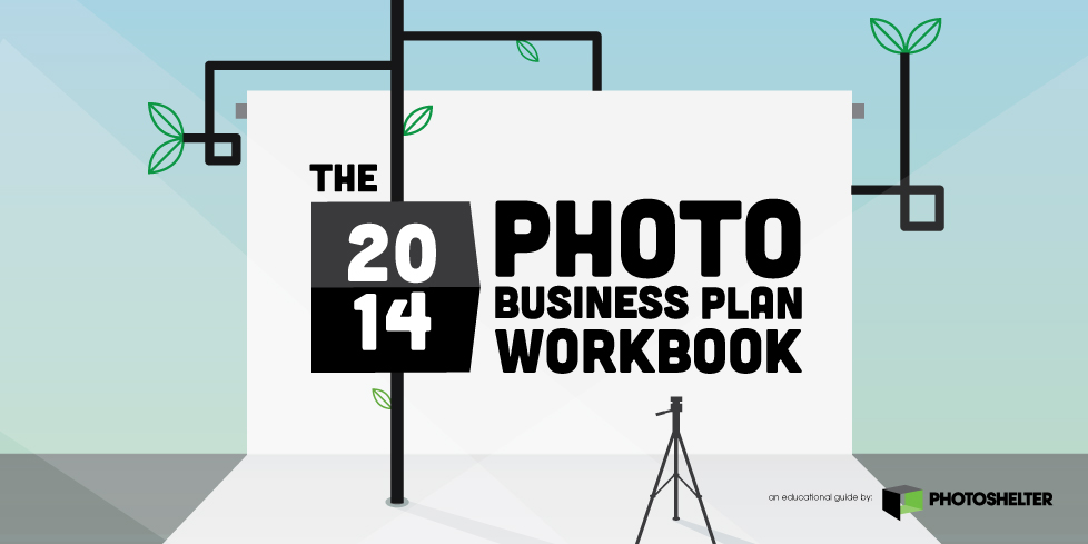 The Photo Business Plan Workbook PhotoShelter - Photography business plan template
