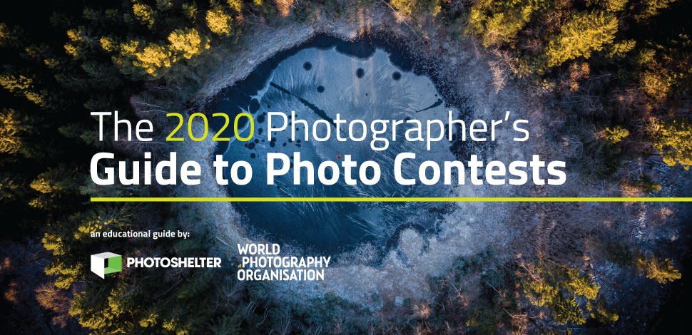 The 2020 Photographer's Guide to Photo Contests