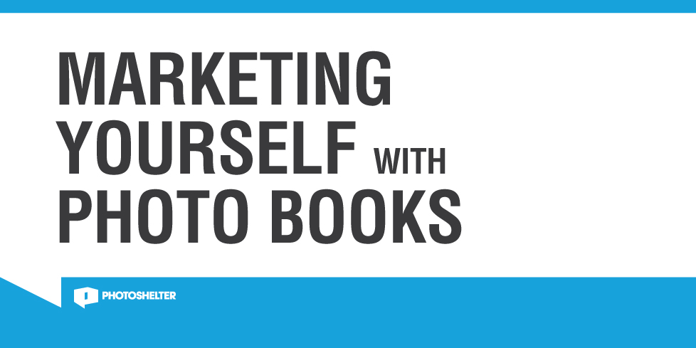 Marketing Yourself with Photo Books