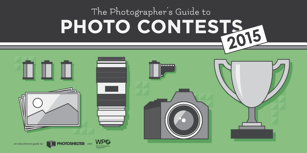 The 2015 Photographer's Guide to Photo Contests