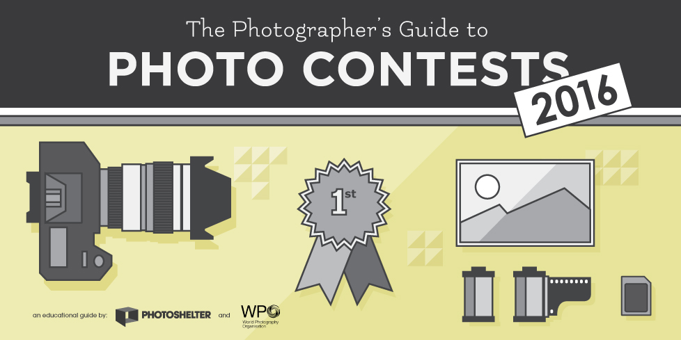 The 2016 Photographer's Guide to Photo Contests