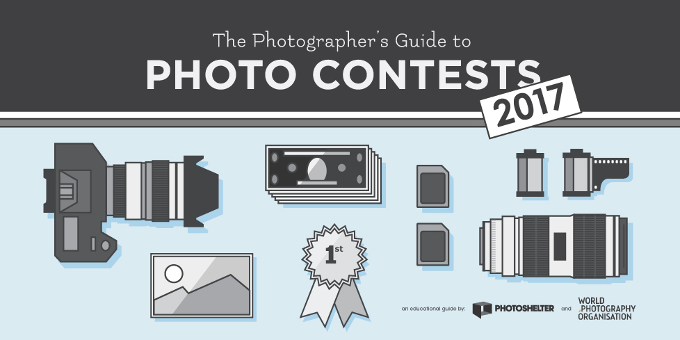 The 2017 Photographer's Guide to Photo Contests