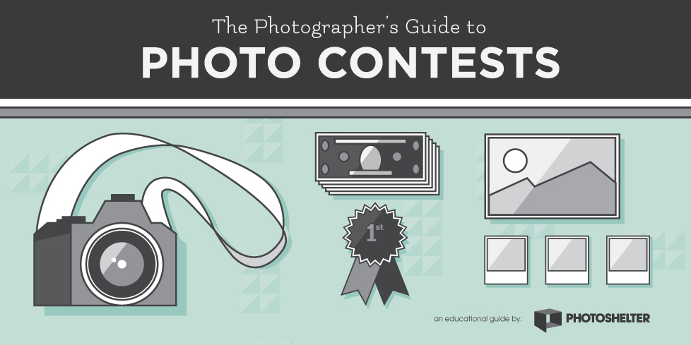 The Photographer's Guide to Photo Contests