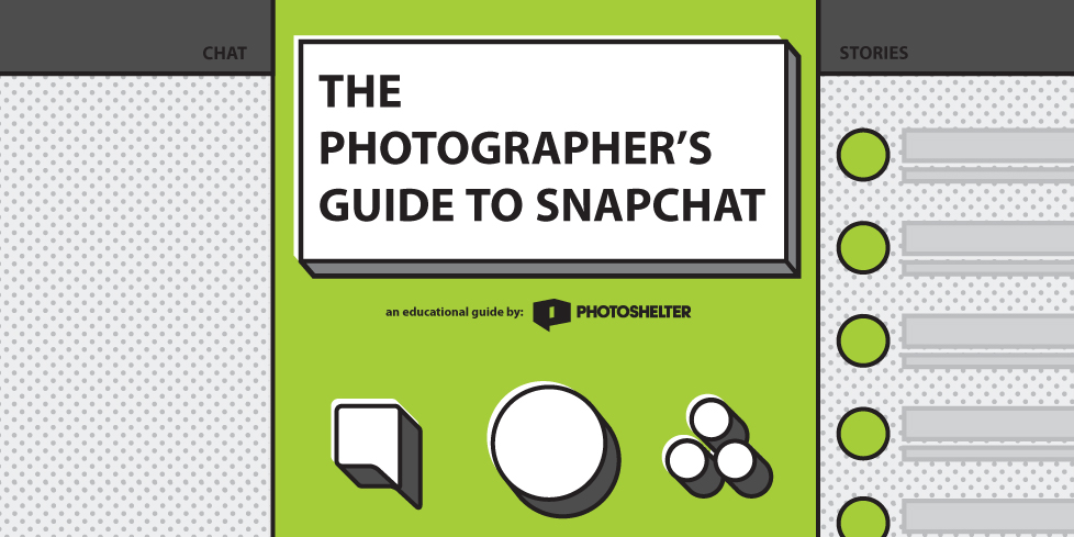 The Photographer's Guide to Snapchat