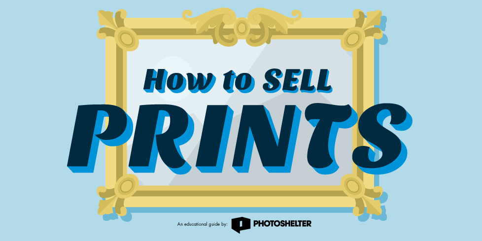 How to Sell Prints