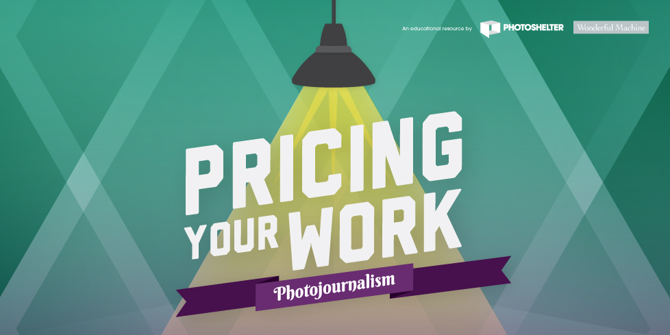 Pricing Your Work: Photojournalism