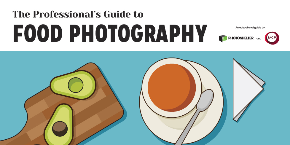 The Professional's Guide to Food Photography