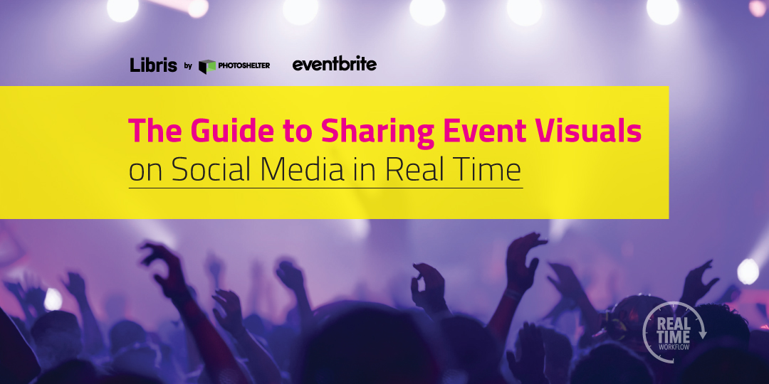 A Guide to Sharing Event Visuals on Social Media in Real-Time